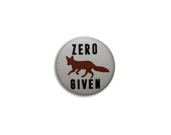 "ZERO FOX GIVEN  1"" inch Pinback Button ***Free Shipping to United States***"