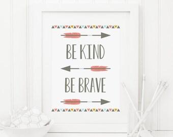Be Kind Be Brave Printable Tribal Quote Print Tribal Nursery Decor Tribal Wall Art Tribal Arrows Native Wall Art Boy Nursery Coral Gray Aqua