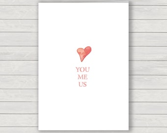 Valentines Card, you, me, us Valentines greetings card