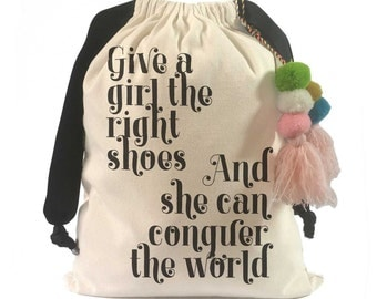 "Shoe Bag: ""Give a Girl the Right Shoes"""