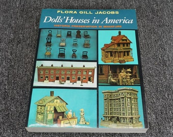 Dolls' Houses In America by Flora Jacobs C. 1974