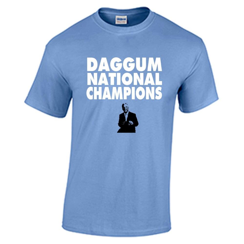 Daggum national champions shirt roy williams tarheels t shirt for National championship t shirts