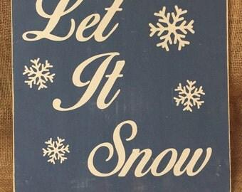 Let it Snow Wood Sign 11x11