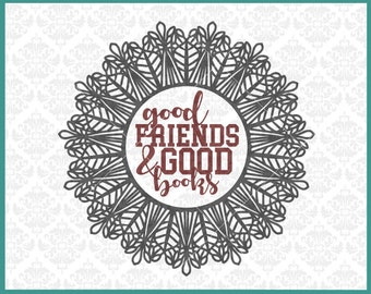 CLN0274 Good Friends & Good Books Mandala Library Librarian SVG DXF Ai Eps PNG Vector Instant Download Commercial Cut File Cricut Silhouette