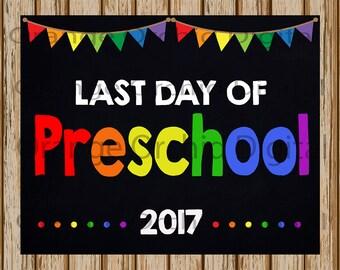 """INSTANT DOWNLOAD- Last Day of Preschool Sign- School Chalkboard sign- School Digital Sign- School Photography Prop-8"""" x 10"""" image-Digital"""
