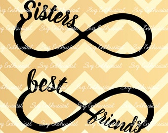Sisters Infinity SVG, Best friends Infinity SVG, Infinity SVG, Friendship Svg, Siblings Svg, cricut, Eps, Png, Jpg, Dxf, Vector, Clipart,