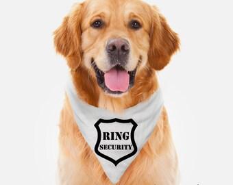 Ring Security Dog Bandana - Ring Security Bandana - Wedding Dog Bandana - Dog Bandana - Wedding Bandana - Christmas Gift