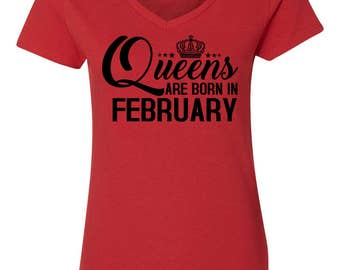 Queens Are Born In February Womens Short Sleeve V Neck T - Shirt Top