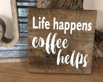 life happens coffee helps sign hand painted sign wood sign coffee lover - Painted Wood Cafe Decoration