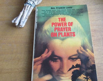 60s Vintage Spiritual Science Book The Power of Prayer on Plants