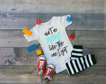 "SALE**Aint no mama like the one I got"" creeper, or T shirt, funny baby clothing, bodysuit, gift,  summer, hipster, spring,"