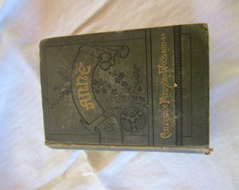 First Edition 1882 Book Anne by C.F. Woolston
