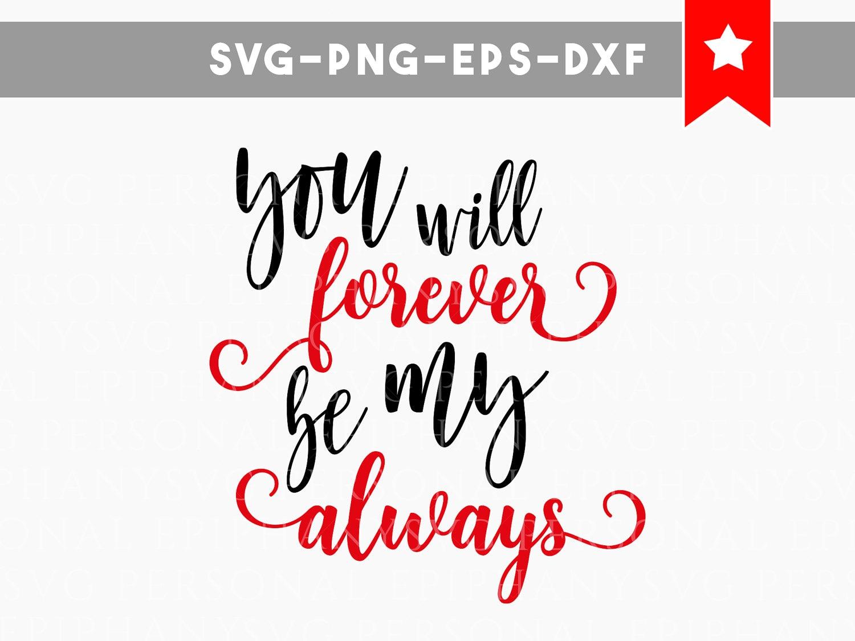 Download forever always love svg file, love quotes svg file ...