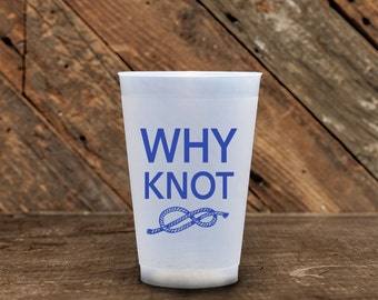 16 oz Why Knot Roadie Cups
