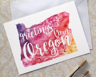 Oregon Watercolor Map Greeting Card, Greetings from Oregon Hand Lettered Text, Gift or Postcard, Giclée Print, Map Art, Choose from 5 Colors