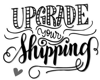 UPGRADED SHIPPING (excluding U.S.)