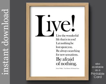 Oscar Wilde, Printable Wall Art, Live, inspiration quote, graduation gift, bibliophile gift, library wall art, Dorian Gray, instant download