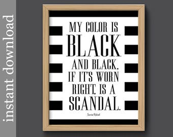 My Color Is Black, Fashion Printable, Sonia Rykiel quote, fashion quote, fashion wall art, fashion decor, black and white, digital download