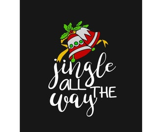 Jingle All The Way; SVG, DXF, PS, Ai and Pdf Digital Files for Electronic Cutting Machines