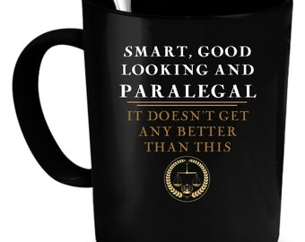 Paralegal Coffee Mug 11 oz. Perfect Gift for Your Dad, Mom, Boyfriend, Girlfriend, or Friend - Proudly Made in the USA! Paralegal gift