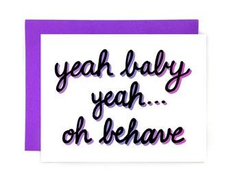Card // Yeah Baby Yeah