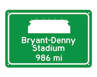 Alabama Crimson Tide - Bryant–Denny Stadium Road Sign - Customize the Distance