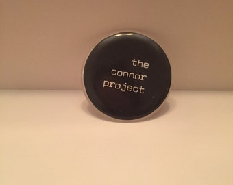 The Connor Project Pin