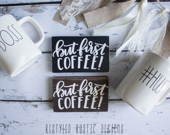 But First Coffee, Coffee Sign, But First Coffee Sign, Coffee Decor, But First Coffee Wood Sign, Kitchen Decor, Coffee Bar Sign