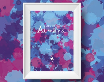 Always - Harry Potter Print - Professor Snape