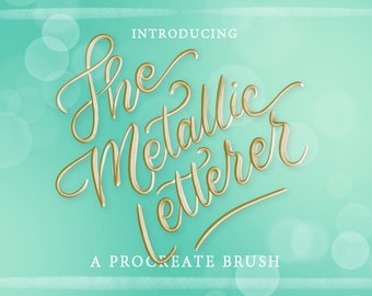 The Metallic Letterer - A Procreate Lettering Brush by Printable Haven made for the iPad Pro and Apple Pencil.