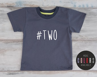 Birthday Shirt 2, Two Year Old Birthday T-Shirt, #TWO Toddler Second Birthday Shirt, Boys Birthday Shirt, More Colors Available