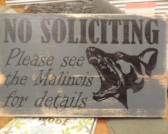 Malinois No Soliciting Malingator Sign Rustic Wood