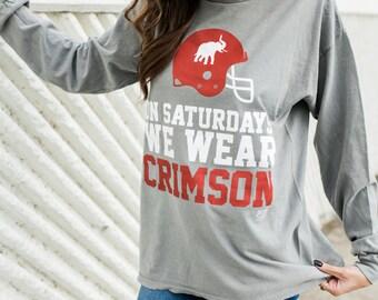 On Saturday We Wear Crimson Long Sleeve Tee