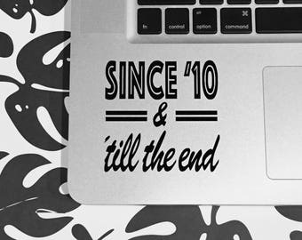 One Direction Sticker Decal - 3 x 3 inch Vinyl Stickers - Since '10 'Till the End, Laptop Decal Sticker, Fandom Stickers