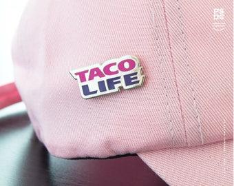 Taco Life - Enamel Pin
