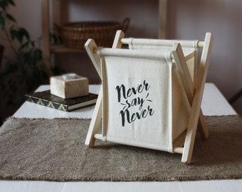 Never say never Table box Organiser Sekretary desk Mail box  Basket for craft Storage basket