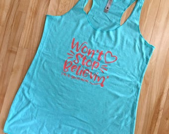 Won't Stop Believin' I'm a Good Mom Tank  |  Mom Tank Top  |  Won't Stop Believing Tank Top  |  Good Mom Tank Top