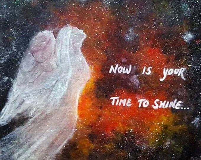 Now is your TIME TO SHINE - Inspirational Art, Glitter finish, Motivational, Reiki charged, wall decor, Unique gift.