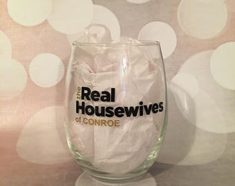 The Real Housewives Glass; Personalized