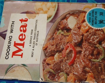 Cooking With Meat Meat Allied Trades Federation of Australia vintage cook book meat recipes vintage cook book about meat