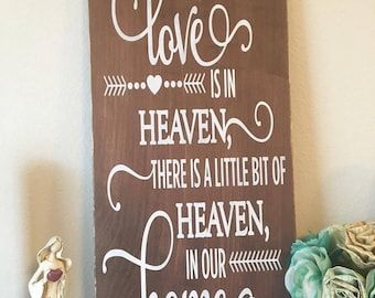 Because Someone We Love Is In Heaven, There's A Little Bit of Heaven in Our Home, Gift Idea, Wood Sign, Handmade Gift, Love Wood Sign