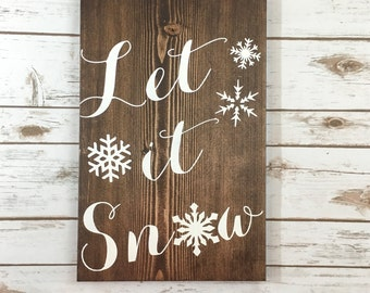 Let It Snow Wood Sign - Holiday Wood Sign, Handmade Wood Sign, Holiday Sign, Christmas Sign, Winter Sign, Snow Sign