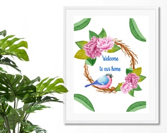 Welcome to Our Home, Printable and Digital Art, Instant Download, PDF, JPEG, Modern Home Decor, Printable Word Art, Gift Idea, Bird, Wreath