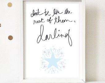Dont be like the rest of them darling with star.