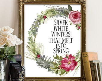 Spring printable, winter printable, winter decor, winter wall art, Spring print, Silver white winters that melt into spring, wreath, quote
