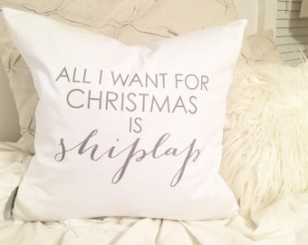 All I want for Christmas is Shiplap Pillow Cover 18x18, Christmas Pillow, Christmas Decor, Christmas Decor Farmhouse Decor