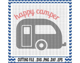Happy Camper Svg-Dxf-Fcm-Png-Eps, Cutting Files For Cricut Design Space and Silhouette Cameo, Svg Download