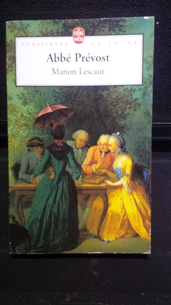 Manon Lescaut, by Abbe Prevost (French Edition)