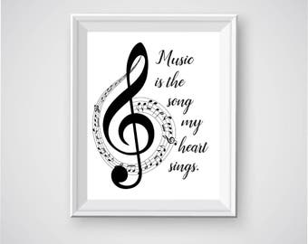 Instant Digital Download, Music is the Song My Heart Sings, Music Printable, Music Wall Decor, Music Wall Art, Printable Music Quote, Music