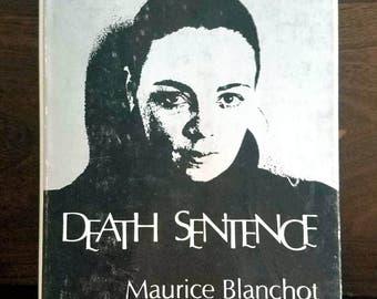Maurice Blanchot, Death Sentence, Vintage 1st Edition Book (1978)